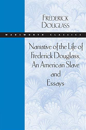 9780534521189: Narrative of the Life of Frederick Douglass, An American Slave and Essays (Wadsworth Classics)