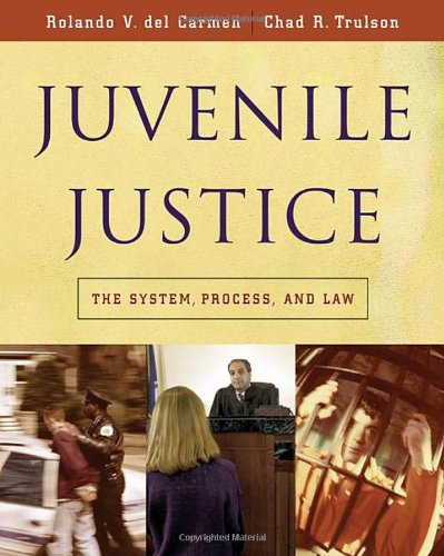 9780534521585: Juvenile Justice: The System, Process and Law (Available Titles CengageNOW)