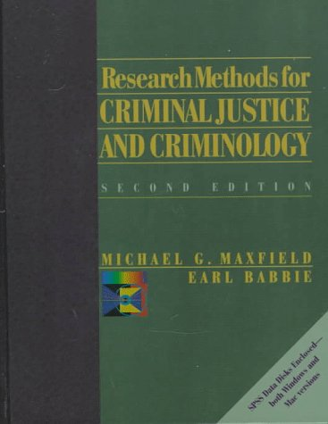 Research Methods For Criminal Justice And Criminology By Maxfield Michael G Babbie Earl