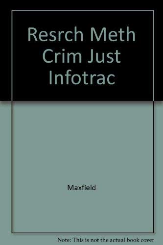 9780534521707: Research Methods for Criminal Justice and Criminology (with InfoTrac)
