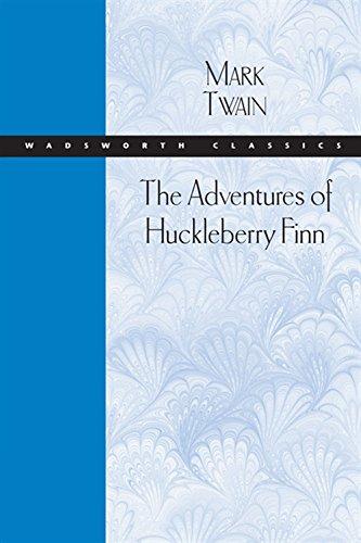 The Adventures of Huckleberry Finn (Wadsworth Classics): Mark Twain