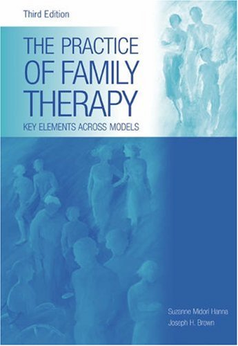9780534522513: The Practice of Family Therapy: Key Elements Across Models
