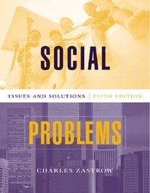 9780534523923: Social Problems: Issues and Solutions
