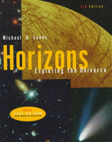 Horizons: Exploring the Universe (Astronomy Series)