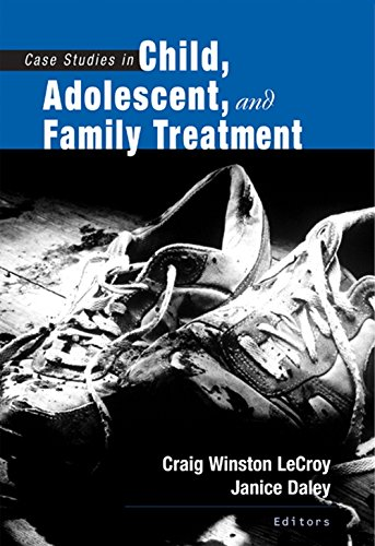 9780534524555: Case Studies in Child, Adolescent, and Family Treatment (SW 360K Child Abuse and Neglect)