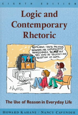 9780534524708: Logic and Contemporary Rhetoric: The Use of Reason in Everyday Life