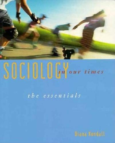 9780534524791: Sociology In Our Times: The Essentials