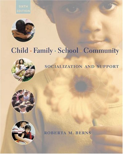 9780534525194: Child, Family, School, Community: Socialization and Support (with InfoTrac)