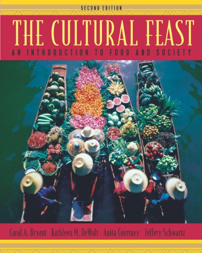 9780534525828: The Cultural Feast: An Introduction to Food and Society