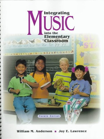 9780534525965: Integrating Music into the Elementary Classroom