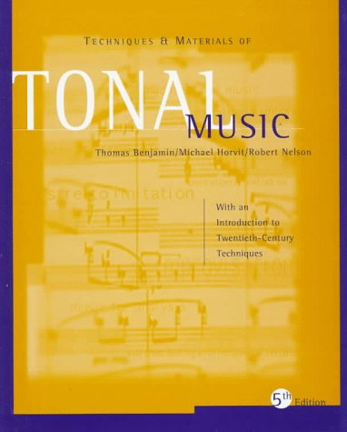 9780534526238: Techniques and Materials of Tonal Music