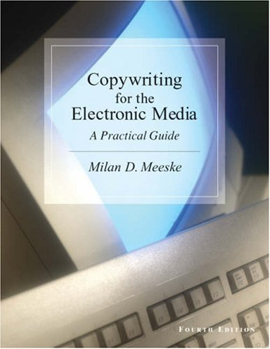 9780534526603: Copywriting for the Electronic Media: A Practical Guide (with InfoTrac)