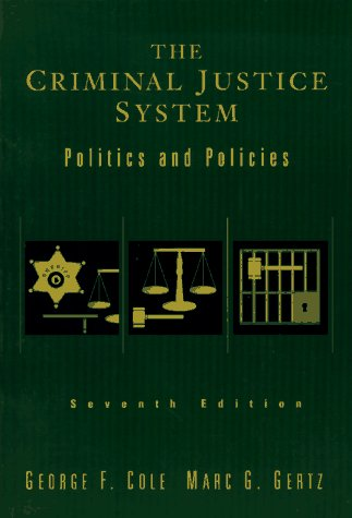 9780534527082: The Criminal Justice System: Politics and Policies