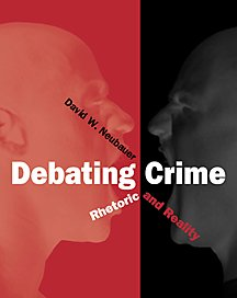 Debating Crime (0534527124) by David W. Neubauer