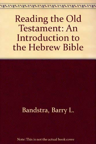 9780534527266: Reading the Old Testament: An Introduction to