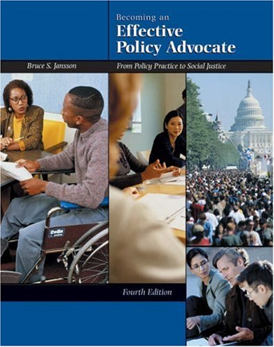 9780534527709: Becoming an Effective Policy Advocate: From Policy Practice to Social Justice