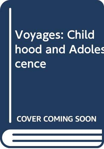 9780534528027: Voyages: Childhood and Adolescence
