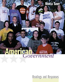 American Government: Readings And Responses