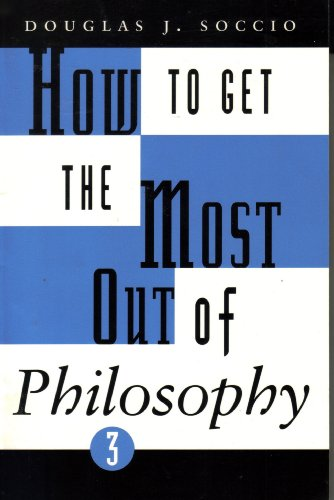 How to Get the Most Out of: Soccio, Douglas J.