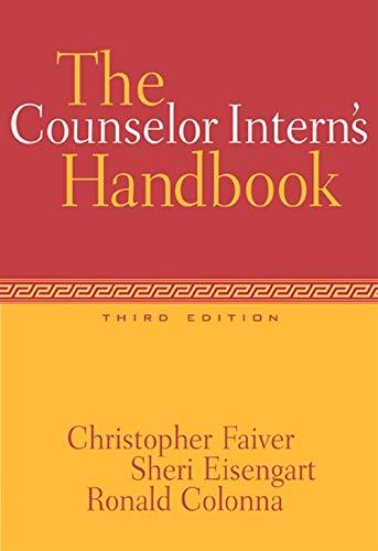 9780534528355: The Counselor Intern's Handbook (Practicum / Internship)