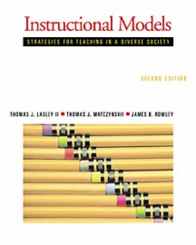 9780534528409: Instructional Models: Strategies for Teaching in a Diverse Society