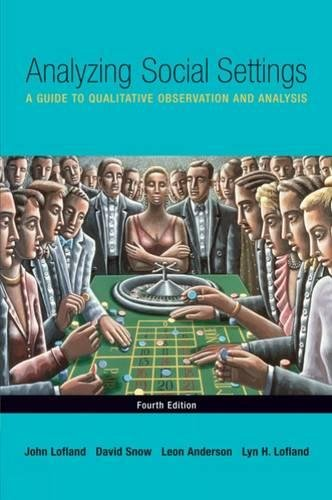 9780534528614: Analyzing Social Settings: A Guide to Qualitative Observation and Analysis