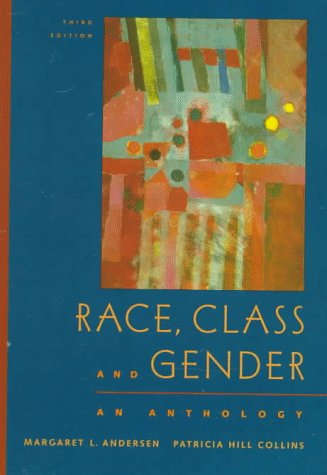 9780534528799: Race, Class and Gender: An Anthology