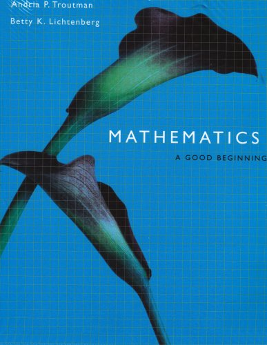 9780534529055: Mathematics: A Good Beginning (with CD-ROM and InfoTrac)
