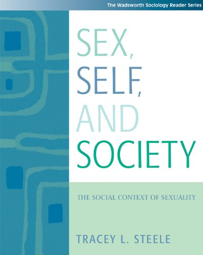 9780534529437: Sex, Self and Society: The Social Context of Sexuality (with InfoTrac) (Wadsworth Sociology Reader)