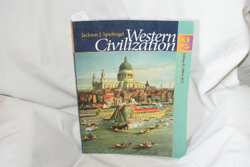 Western Civilization: Volume B: 1300-1815 (Chapters 11-19, with InfoTrac) (9780534529505) by Spielvogel, Jackson J.
