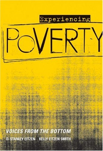 9780534529581: Experiencing Poverty: Voices from the Bottom