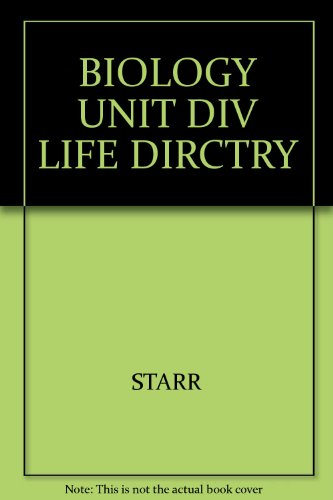 Starr And Taggart's Biology-The Unity And Diversity Of Life, Eighth Edition: The Wadsworth ...