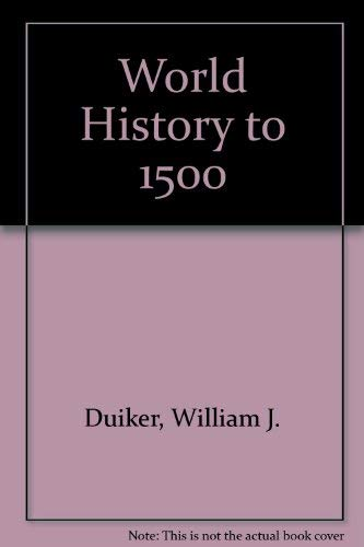 9780534531201: World History to 1500