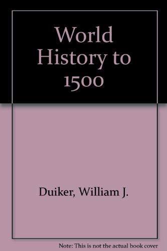 9780534531201: World History to 1500