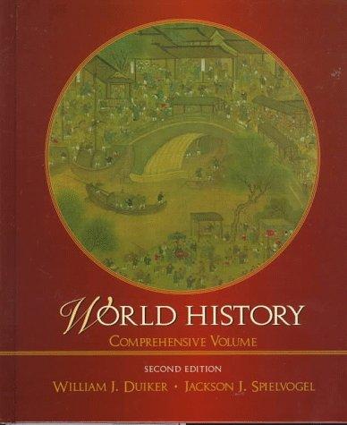 World History: William J. Duiker,