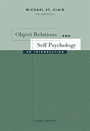 9780534532932: Object Relations and Self Psychology: An Introduction