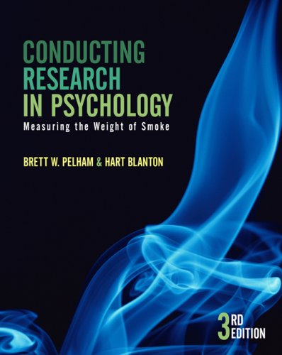 9780534532949: Conducting Research in Psychology: Measuring the Weight of Smoke (Available Titles CengageNOW)
