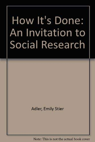 9780534533304: How It's Done: An Invitation to Social Research