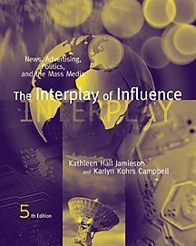 9780534533649: The Interplay of Influence: News, Advertising, Politics, and the Mass Media (Mass Communication Series)