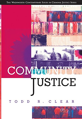 Community Justice: Clear, Todd R.