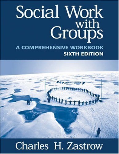 9780534534813: Social Work with Groups: Comprehensive Workbook