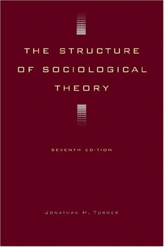 9780534535995: The Structure of Sociological Theory