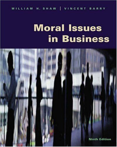 9780534536541: Moral Issues in Business (with InfoTrac)