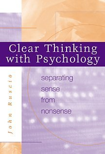 9780534536596: Clear Thinking With Psychology: Separating Sense from Nonsense