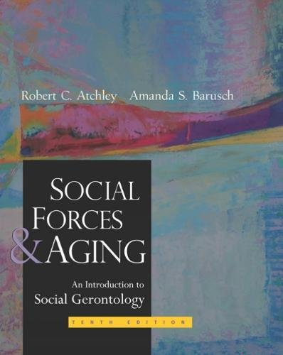 9780534536947: Social Forces and Aging