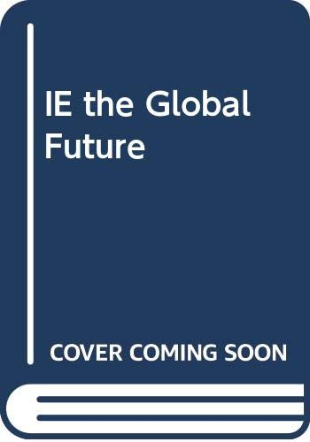 The Global Future: A Brief Introduction to: Charles W. Kegley