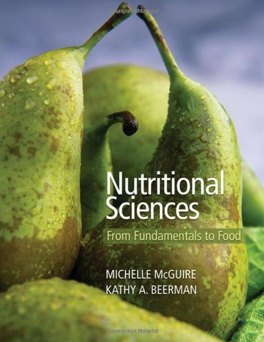 9780534537173: Nutritional Sciences: From Fundamentals to Food (with Table of Food Composition Booklet and InfoTrac 2-Semester Printed Access Card) (Available Titles CengageNOW)