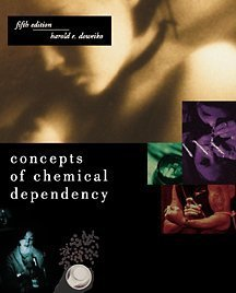 9780534537227: Concepts of Chemical Dependency