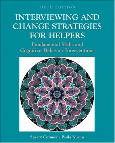 9780534537395: Interviewing and Change Strategies for Helpers: Fundamental Skills and Cognitive Behavioral Interventions (with InfoTrac)