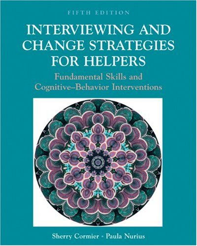 9780534537418: Interviewing and Change Strategies for Helpers: Fundamental Skills and Cognitive-Behavior Interventions (Non-InfoTrac Version)